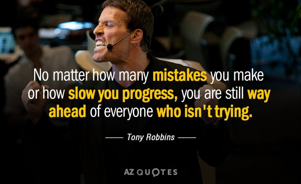Quotation-Tony-Robbins-No-matter-how-many-mistakes-you-make-or-how-slow-53-90-72